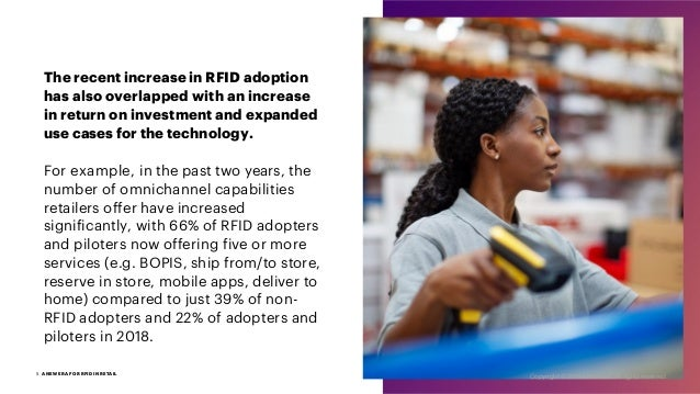 The recent increase in RFID adoption has also overlapped with an increase in return on investment and expanded use cases f...