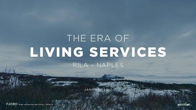 THE ERA OF LIVING SERVICES RILA – NAPLES JANUARY 2017