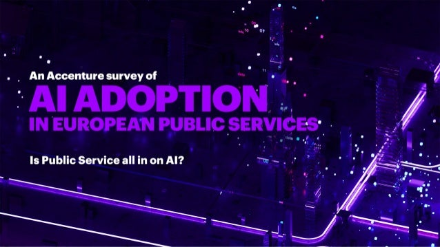 An Accenture Survey of AI Adoption in European Public Services