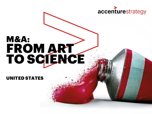 FROM ART TO SCIENCE M&A: UNITED STATES