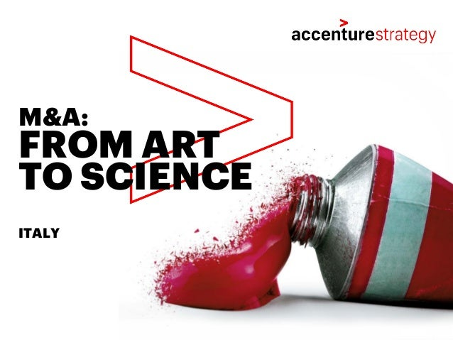 FROM ART TO SCIENCE M&A: ITALY