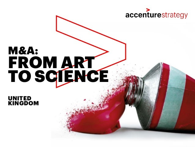 FROM ART TO SCIENCE M&A: UNITED KINGDOM