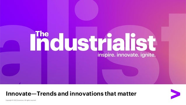 Innovate—Trends and innovations that matter