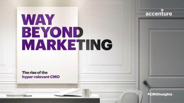 The Role of the New CMO | Accenture