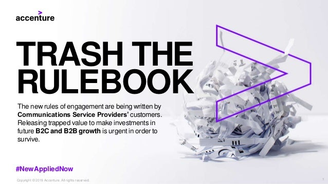 TRASH THE RULEBOOKThe new rules of engagement are being written by Communications Service Providers' customers. Releasing ...