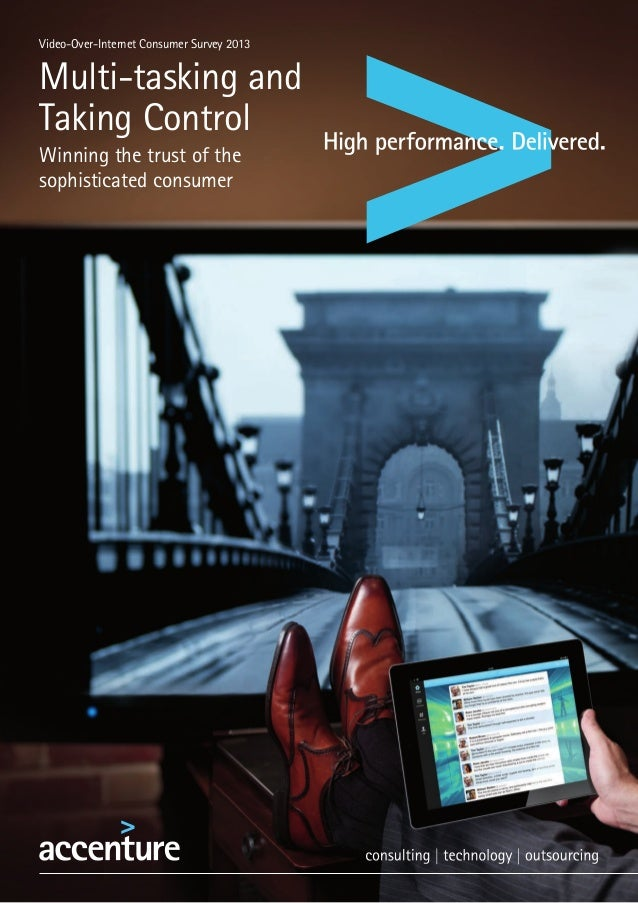 Video-Over-Internet Consumer Survey 2013Multi-tasking andTaking ControlWinning the trust of thesophisticated consumer
