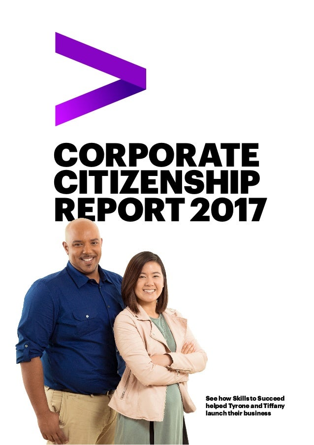 CORPORATE CITIZENSHIP REPORT2017 See how Skills to Succeed helped Tyrone and Tiffany launch their business