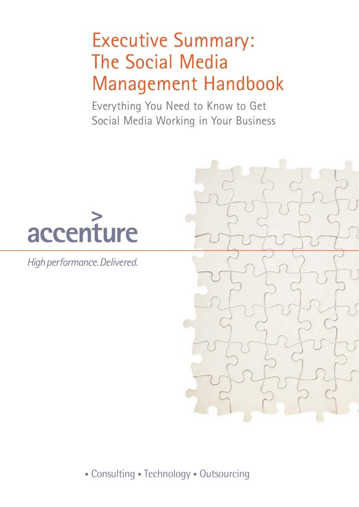 Executive Summary:The Social MediaManagement HandbookEverything You Need to Know to GetSocial Media Working in Your Business
