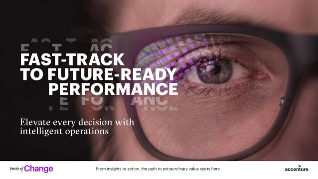 Intelligent Operations for Future-Ready Businesses | Accenture