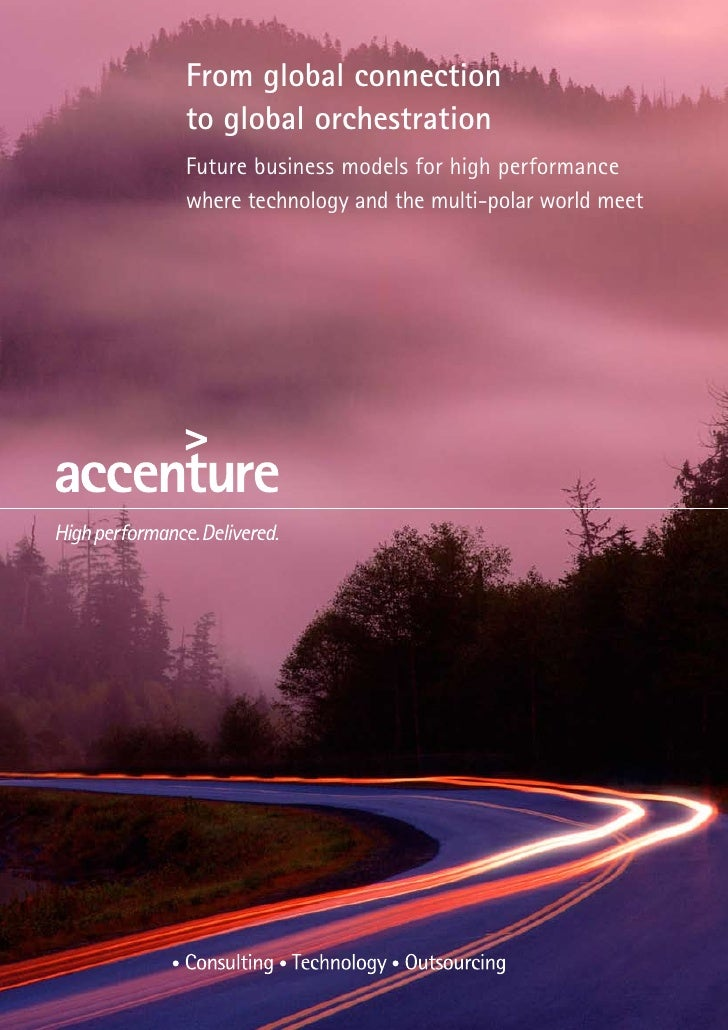 From global connection to global orchestration Future business models for high performance where technology and the multi-...