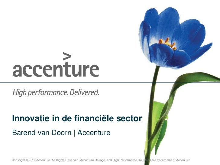 Innovatie in de financiëlesector<br />Barend van Doorn   Accenture<br />
