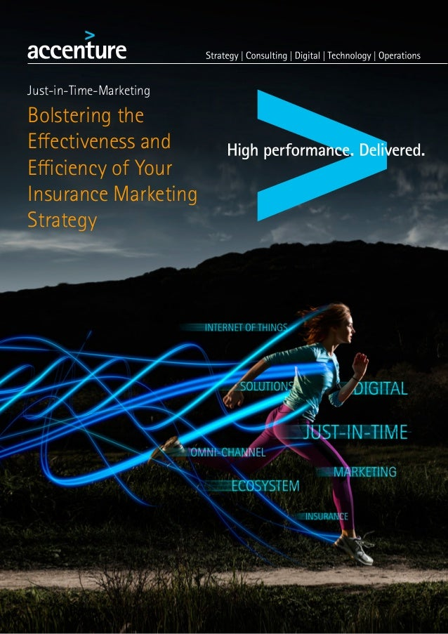 Just-in-Time-Marketing Bolstering the Effectiveness and Efficiency of Your Insurance Marketing Strategy