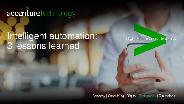 Intelligent automation: 3 lessons learned