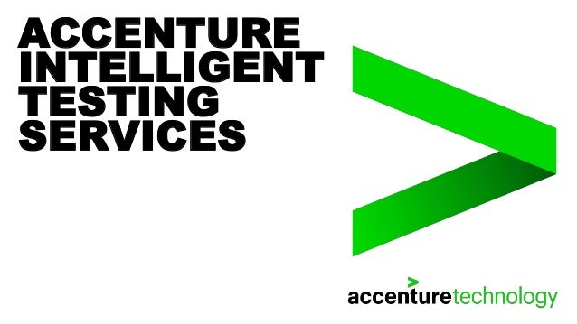 ACCENTURE INTELLIGENT TESTING SERVICES
