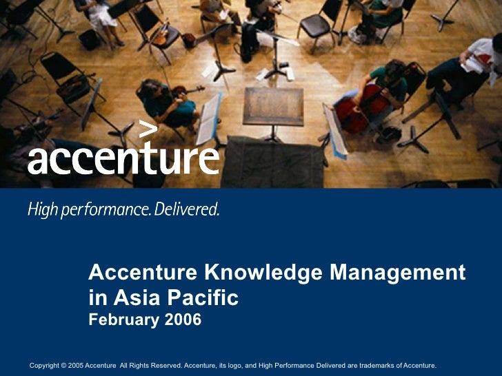 Accenture Knowledge Management in Asia Pacific February 2006