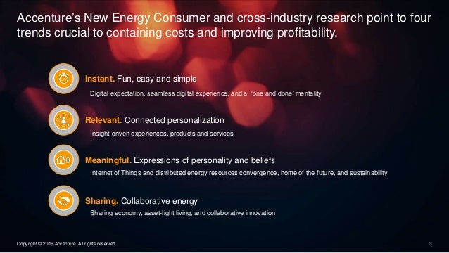 Accenture's New Energy Consumer and cross-industry research point to four trends crucial to containing costs and improving...