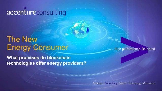 What promises do blockchain technologies offer energy providers? The New Energy Consumer