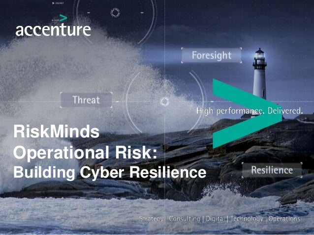 RiskMinds Operational Risk: Building Cyber Resilience