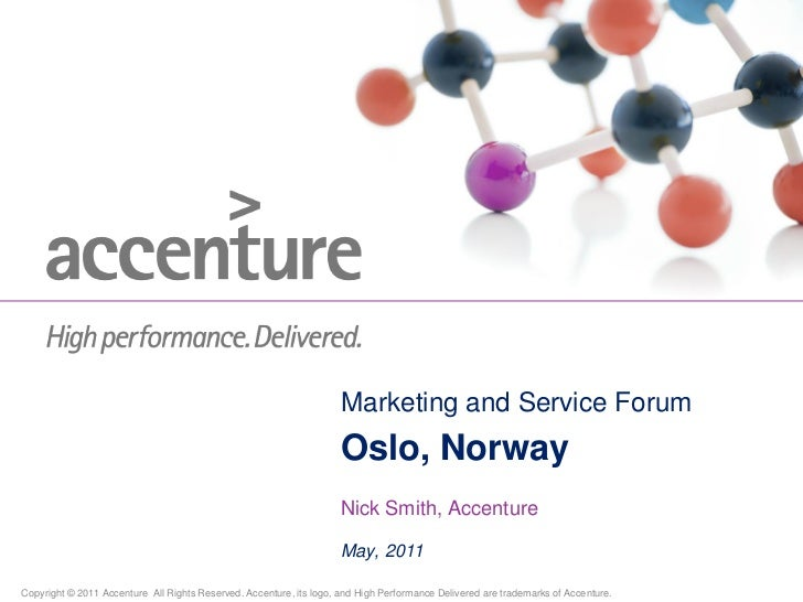 Marketing and Service Forum                                                                     Oslo, Norway              ...