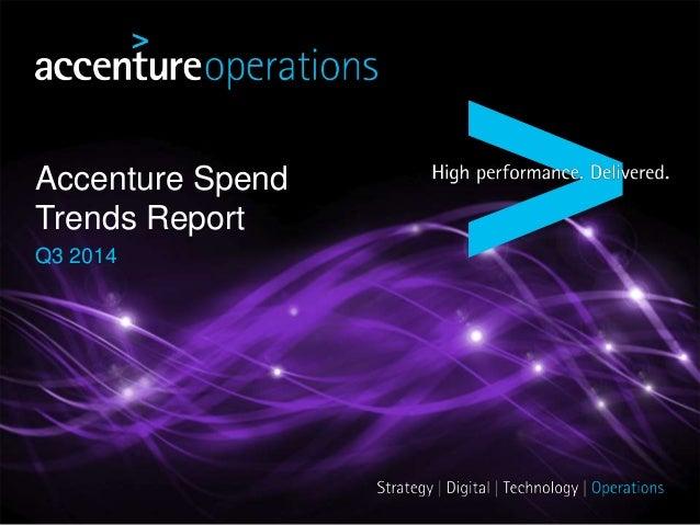 Accenture Spend  Trends Report  Q3 2014