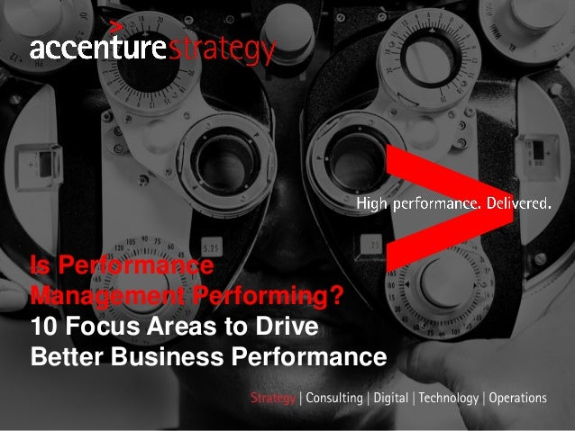 Is Performance Management Performing? 10 Focus Areas to Drive Better Business Performance