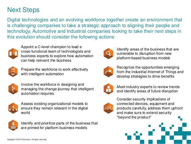 Next Steps Digital technologies and an evolving workforce together create an environment that is challenging companies to ...