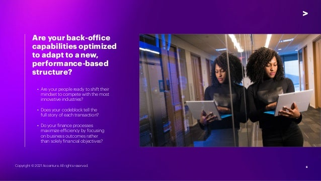 6 6 Are your back-office capabilities optimized to adapt to a new, performance-based structure? • Are your people ready t...