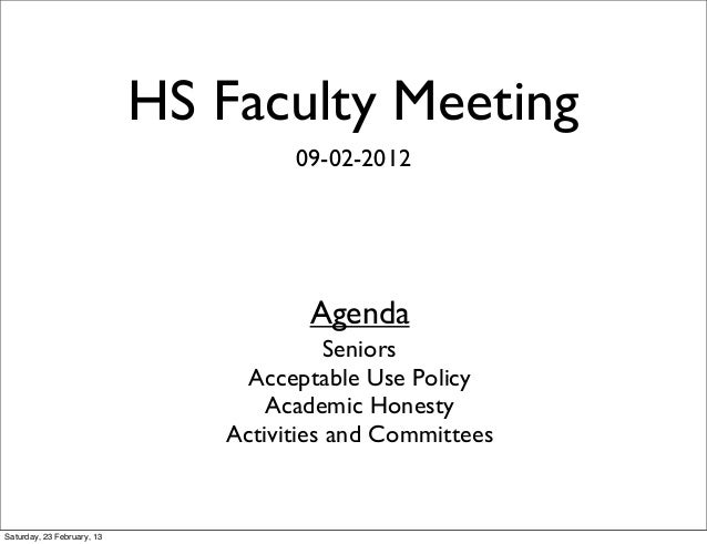 HS Faculty Meeting                                     09-02-2012                                      Agenda             ...