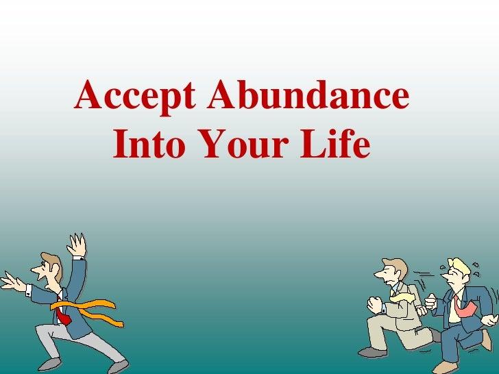 Accept Abundance Into Your Life