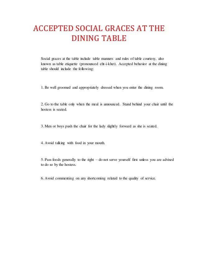 ACCEPTED SOCIAL GRACES AT THE DINING TABLE Social Graces At The Table Include Manners And