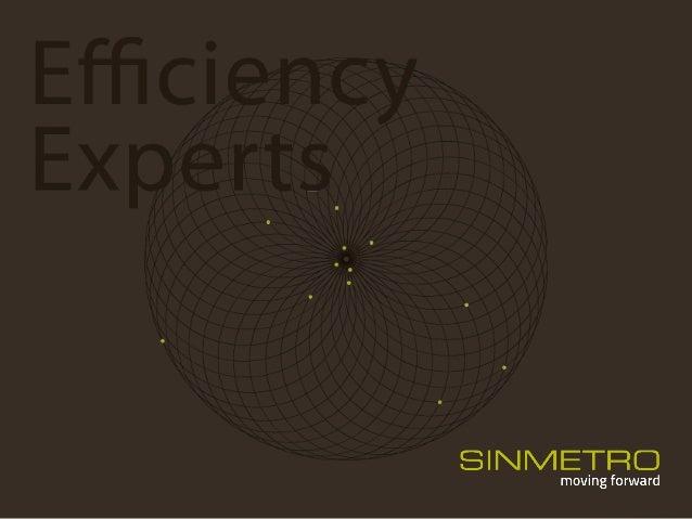 A Sinmetro desenvolve a sua atividade nas áreas de otimização industrial e produtiva, ao nível de: •Consultoria •Formação ...