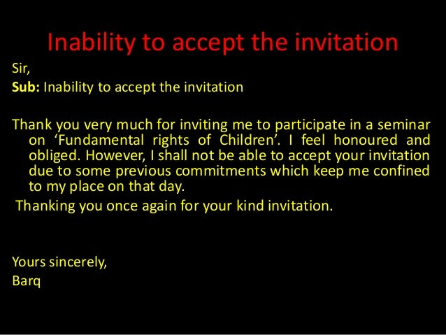 Accepting and declining invitations 6 inability to accept the invitation spiritdancerdesigns Image collections