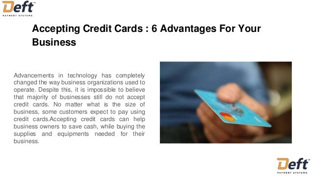 Accepting credit cards 6 advantages for your business accepting credit cards 6 advantages for your business advancements in technology has completely changed the reheart Image collections