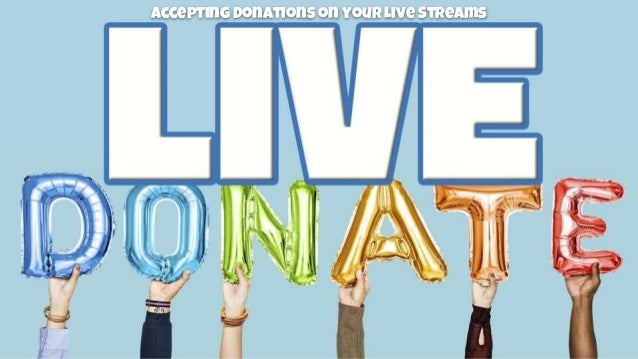 Accepting Donations on your Live Streams