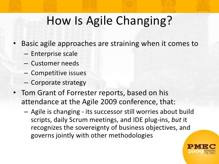 Basic agile approaches are straining when it comes to<br />Enterprise scale<br />Customer needs<br />Competitive issues<br...