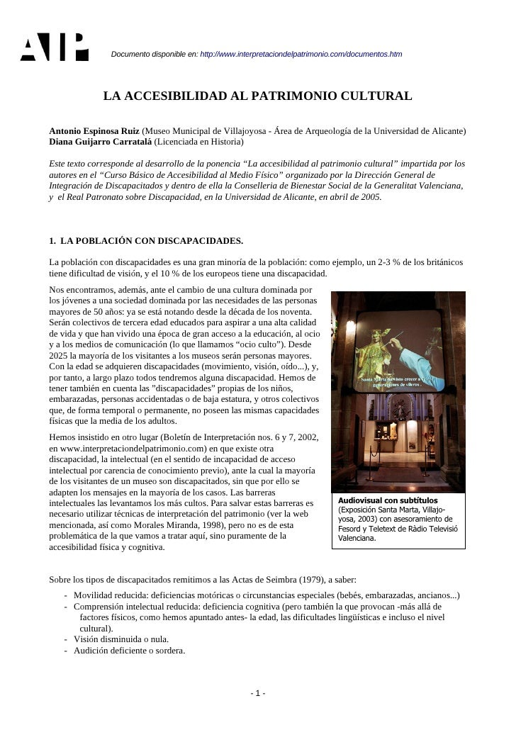 Documento disponible en: http://www.interpretaciondelpatrimonio.com/documentos.htm                   LA ACCESIBILIDAD AL P...