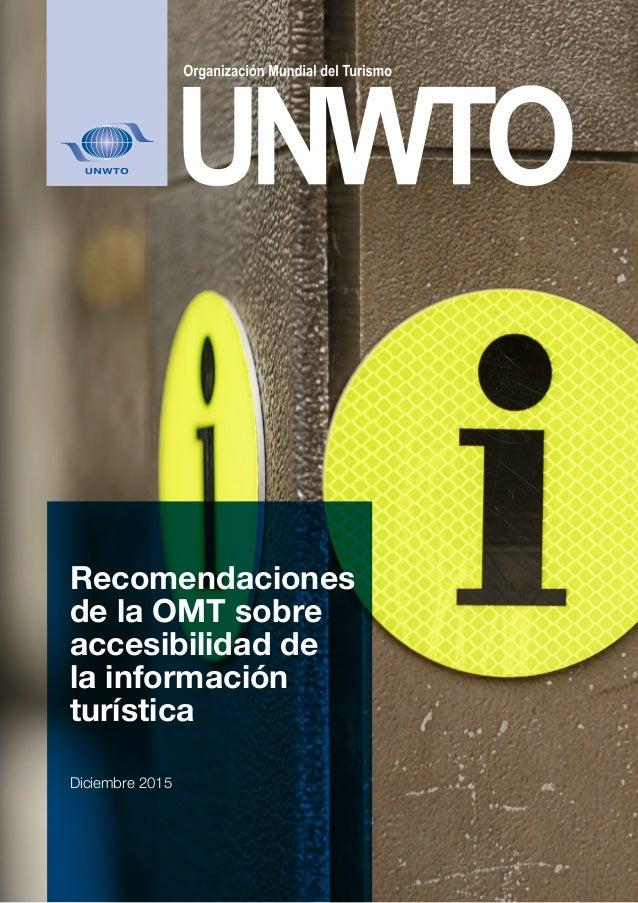 Recomendaciones de la OMT sobre accesibilidad de la información turística Diciembre 2015