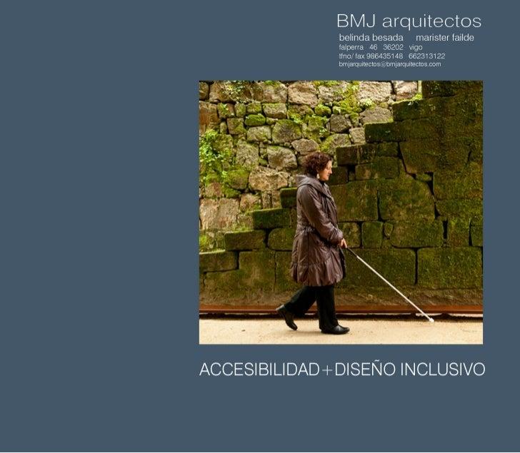 Accesibilidad + diseño  inclusivo