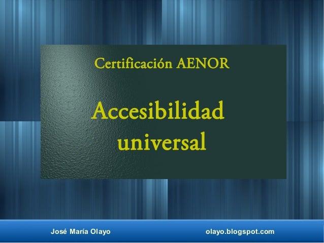 Accesibilidad universal certificaci n aenor for Accesibilidad universal