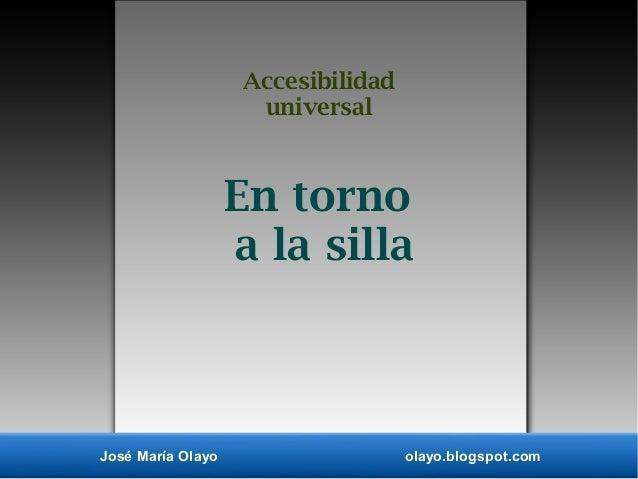 Accesibilidad universal en torno a la silla for Accesibilidad universal