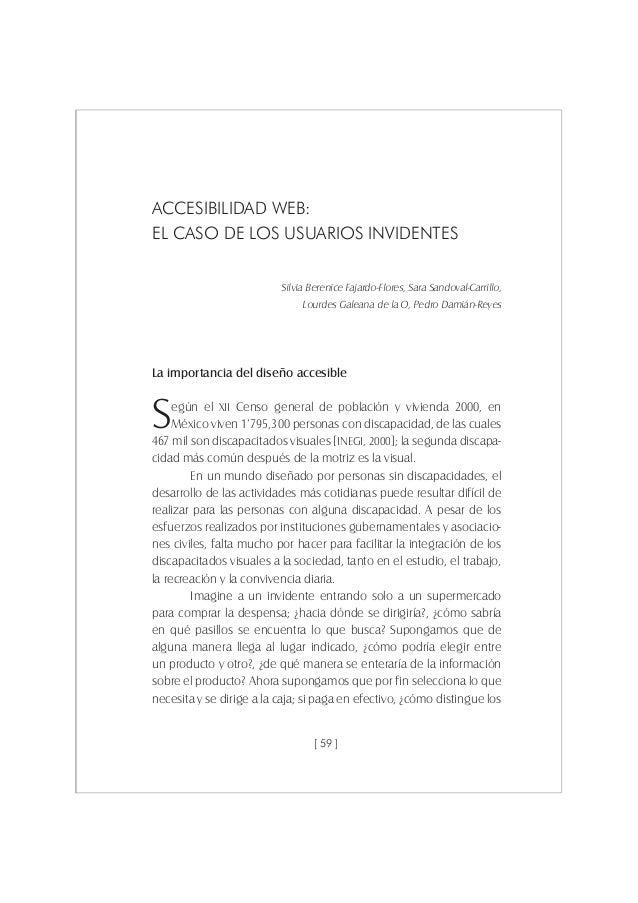 [ 59 ] ACCESIBILIDAD WEB: EL CASO DE LOS USUARIOS INVIDENTES Silvia Berenice Fajardo-Flores, Sara Sandoval-Carrillo, Lourd...