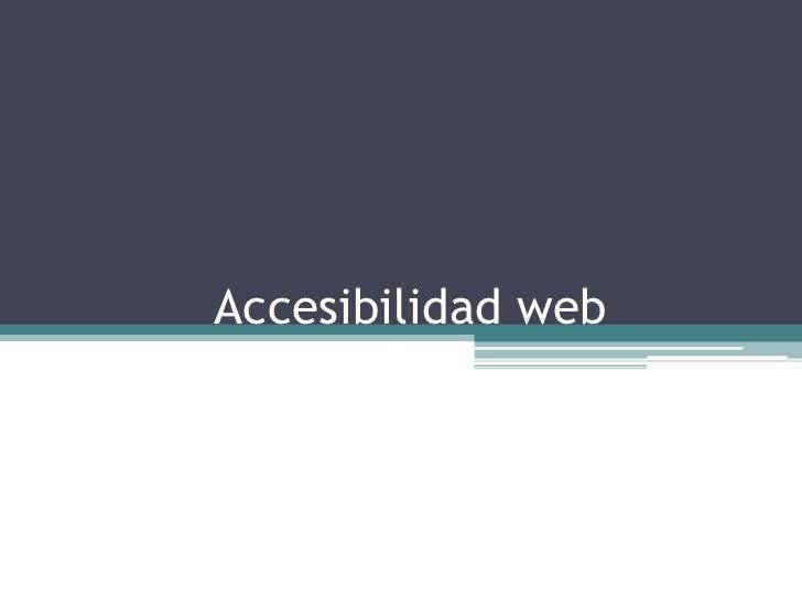 Accesibilidad web<br />