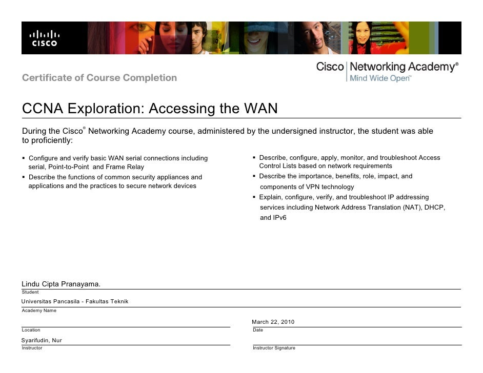 Certificate of Course Completion   CCNA Exploration: Accessing the WAN                       ® During the Cisco Networking...