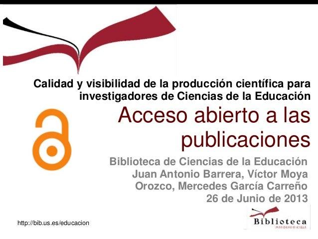 http://bib.us.es/educacionBiblioteca de Ciencias de la EducaciónJuan Antonio Barrera, Víctor MoyaOrozco, Mercedes García C...