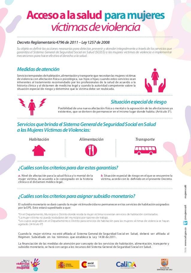 Medidasdeatención Accesoalasalud paramujeres víctimasdeviolencia Su objeto es definir las acciones necesarias para detecta...