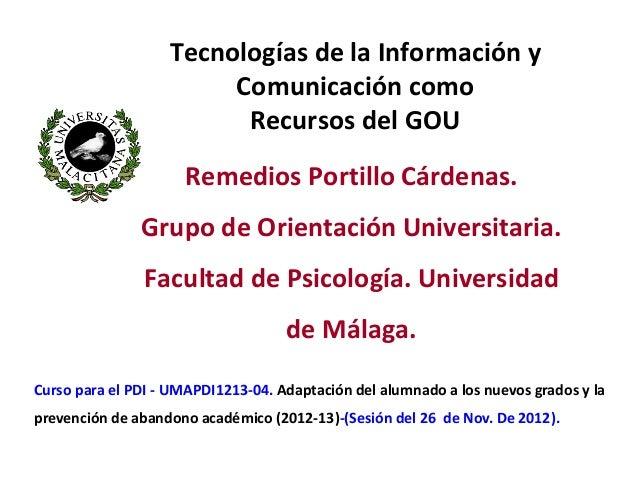 Tecnologías de la Información y                        Comunicación como                         Recursos del GOU         ...