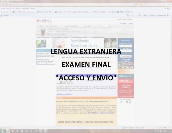 """LENGUA EXTRANJERA EXAMEN FINAL """"ACCESO Y ENVIO""""                              LENGUA EXTRANJERA                            ..."""