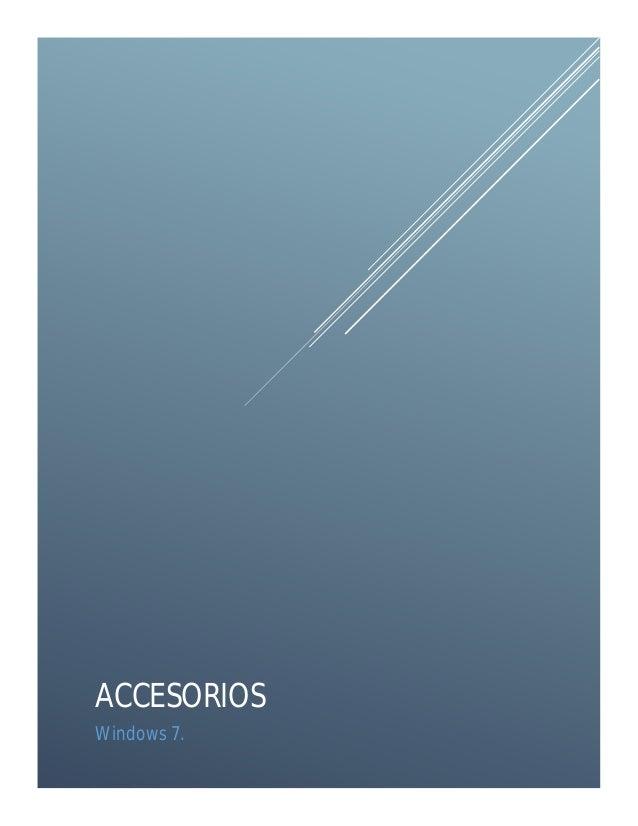 ACCESORIOS Windows 7.
