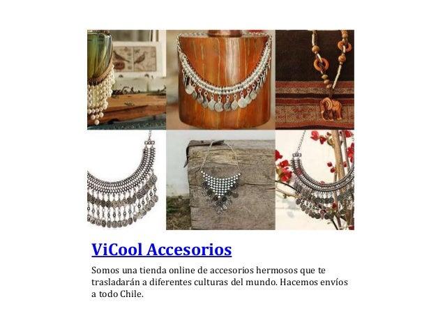 ViCool Accesorios Somos una tienda online de accesorios hermosos que te trasladarán a diferentes culturas del mundo. Hacem...