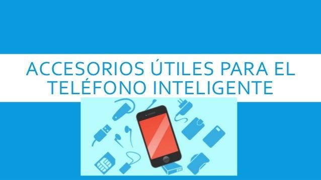Accesorios tiles para el tel fono inteligente - Accesorios para el te ...
